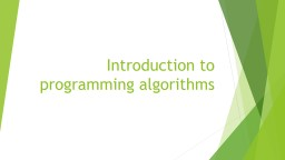 Introduction to programming algorithms PowerPoint PPT Presentation