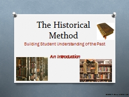 The Historical Method Building Student Understanding of the Past