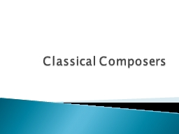Classical Composers  Born: