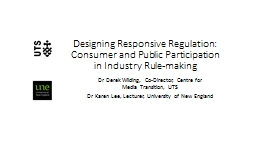 Designing Responsive Regulation: Consumer and Public Participation in Industry Rule-making