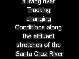 a living river Tracking changing Conditions along the effluent stretches of the Santa Cruz River