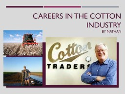 Careers in the cotton industry
