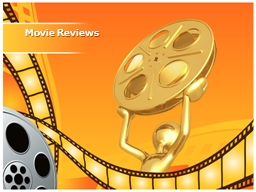 Movie Reviews What's the