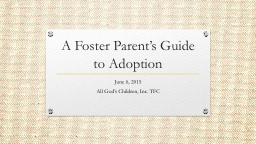 A Foster Parent's Guide to Adoption