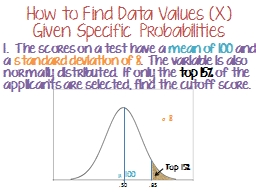 How to Find Data Values (X) Given Specifi