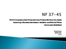 NF 37-45 NOAA  Computers/Hard Drives/Scanners/Printers/Monitors/Any Assets Retaining Information Sa