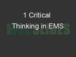 1 Critical Thinking in EMS