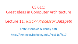 CS 61C:  Great Ideas in Computer