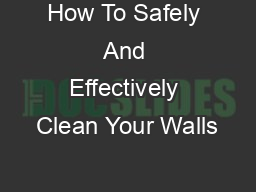 How To Safely And Effectively Clean Your Walls