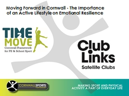 Moving Forward in Cornwall - The Importance of an Active Lifestyle on Emotional Resilience
