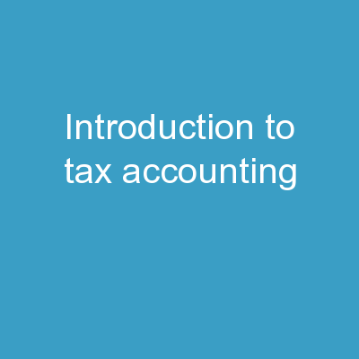 Introduction to Tax Accounting