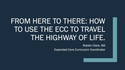 From here to there: how to use the ECC to travel the highway of life.