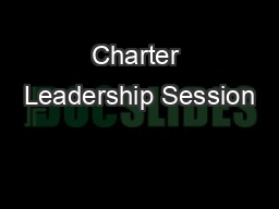 Charter Leadership Session