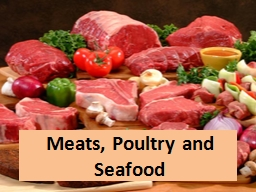 Meats, Poultry and Seafood