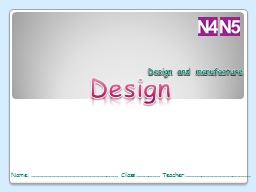Design Design and manufacture PowerPoint PPT Presentation