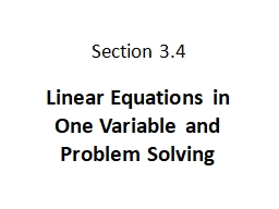 Section 3.4 Linear Equations in One Variable and Problem Solving
