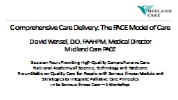 Comprehensive Care Delivery: The PACE Model of Care