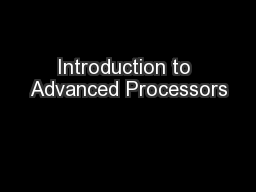 Introduction to Advanced Processors PowerPoint PPT Presentation