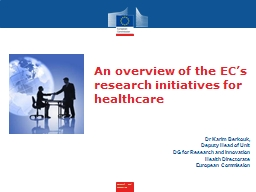 An overview of the EC's research initiatives for healthcare