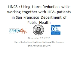 LINCS : Using Harm Reduction while working together with HIV  patients in San Francisco Department