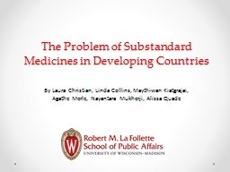 The Problem of Substandard Medicines in Developing Countries