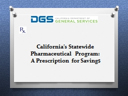 California's Statewide Pharmaceutical Program: