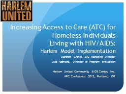 Increasing Access to Care (ATC) for Homeless Individuals