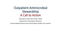 Outpatient Antimicrobial Stewardship