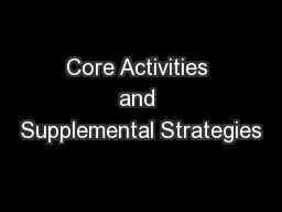 Core Activities and Supplemental Strategies