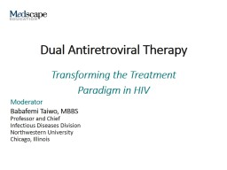 Dual Antiretroviral Therapy