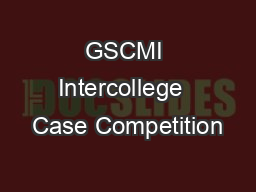 GSCMI Intercollege  Case Competition