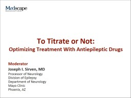 To Titrate or Not: Optimizing Treatment With Antiepileptic Drugs