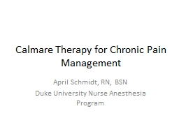 Calmare  Therapy for Chronic Pain Management PowerPoint Presentation, PPT - DocSlides