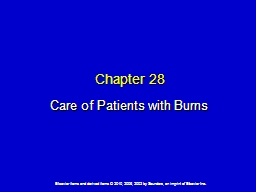 Chapter 28 Care of Patients with Burns