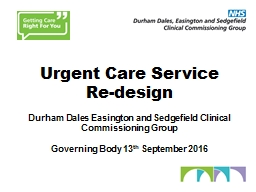 Urgent  Care  Service Re-design