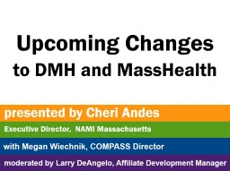 Upcoming Changes  to DMH and MassHealth
