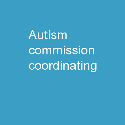 Autism Commission Coordinating