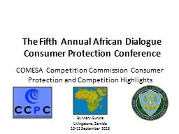 COMESA Competition Commission Consumer Protection and Competition Highlights