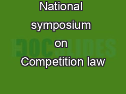 National symposium on Competition law