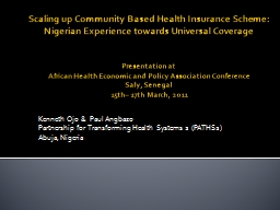 Scaling up Community Based Health Insurance Scheme: Nigerian Experience towards Universal