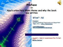 Preface � Application Holy Wars theme and why the book was written