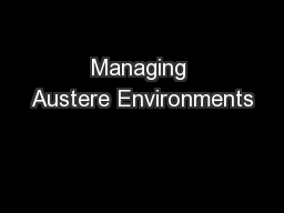Managing Austere Environments