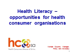 Health Literacy � opportunities for health consumer organisations