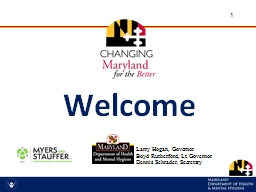 Welcome Larry Hogan, Governor PowerPoint PPT Presentation