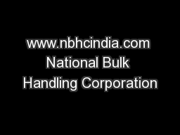 www.nbhcindia.com National Bulk Handling Corporation