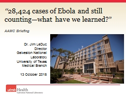 """"""" 28,424 cases of Ebola and still counting—what have we learned?"""""""