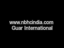 www.nbhcindia.com Guar International