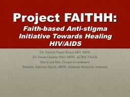 Project FAITHH: Faith-based Anti-stigma Initiative Towards Healing HIV/AIDS