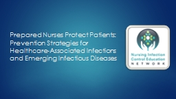 Prepared Nurses Protect Patients: Prevention Strategies for Healthcare-Associated Infections and Em