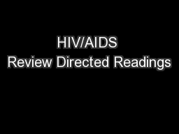 HIV/AIDS Review Directed Readings